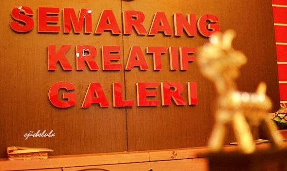Jangan lupa mampir di Semarang Kreatif Gallery yah. Doc pribadi.